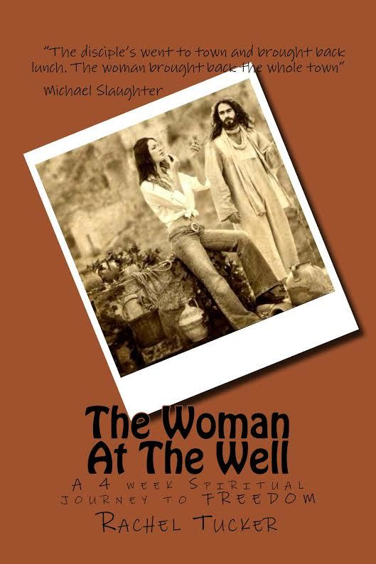 The Woman at the Well by Rachel Tucker